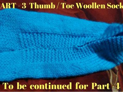 Part -3  Thumb. Toe Woollen Socks for Ladies or Female | Anguthe wali Woollen Socks in Hindi