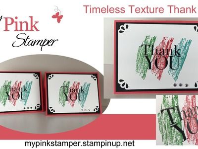Stampin' Up!'s Timeless Texture Thank You Cards - Episode 469