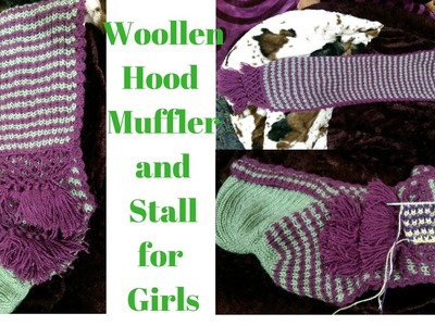 Woollen Hood,Stall,Scarf and Muffler for Girls or Ladies | Girls Hood Design Pattern in two colour