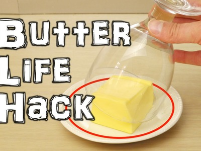 Butter Life Hack