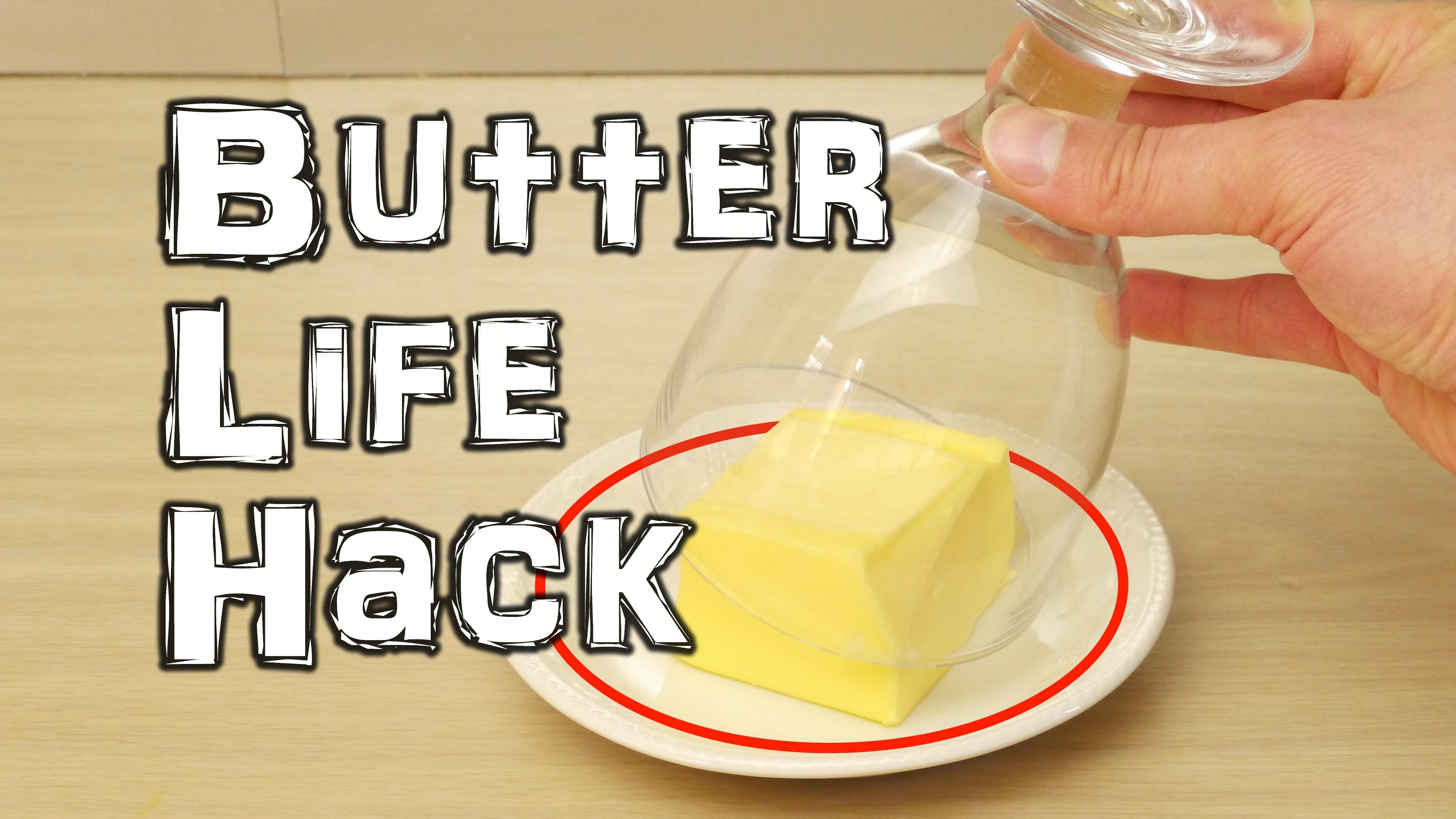 Butter Life Hack