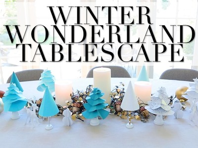 Create This Winter Wonderland Tablescape at Home