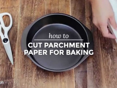 How to Cut Parchment Paper for Baking | Yummy Ph