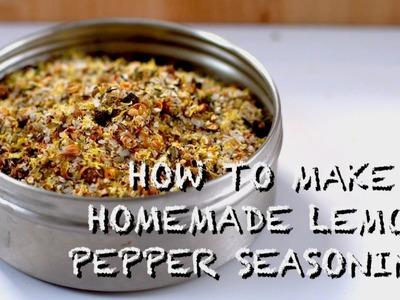 How to Make Homemade Lemon Pepper Seasoning