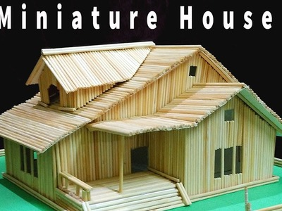 How to make Miniature House with skewers Bamboo sticks DIY