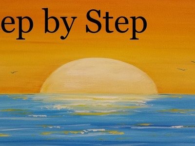 How To Paint A Sunset Step by Step – Acrylic Seascape Painting Lesson