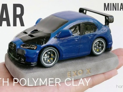 Miniature Car with Polymer Clay FROM SRATCH?!?
