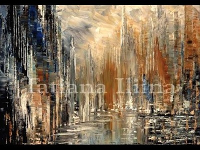 Speed painting demo of abstract city skyline with palette knife by Tatiana Iliina
