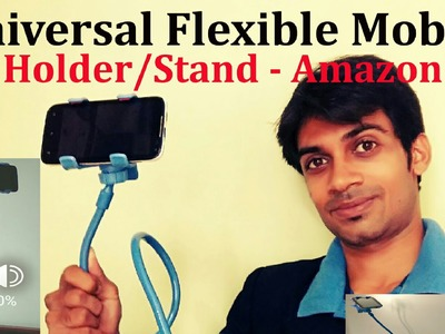Universal Flexible Mobile Phone Holder.Stand-ApeCases: Unboxing: Hands on: Review: Amazon