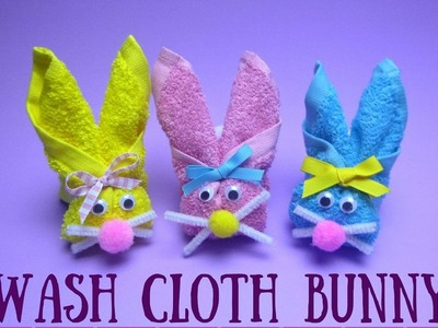 Wash Cloth Bunny - Easter Crafts