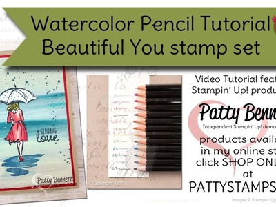 Watercolor Pencil Tutorial with Beautiful You Stampin' UP! set