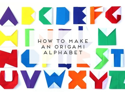 HOW MAKE AN ORIGAMI ALPHABET - PART 1 ( 'A' to 'M').