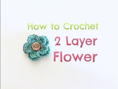 How to Crochet 2 Layer Flower. crochet flower