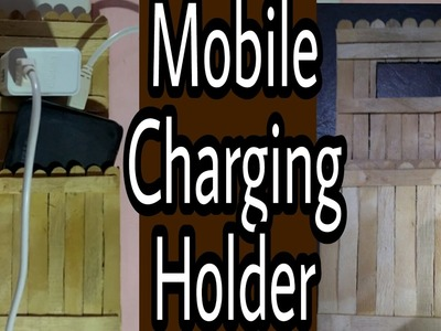 How to make mobile charging holder with popsicle stick   HMA##013