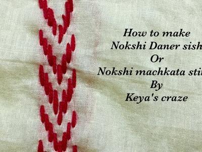 How to make Nokshi Daner sish or Nokshi machkata stitch.Keya's craze hand embroidery-15