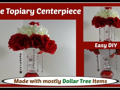 Rose Topiary Centerpiece DIY with Hanging Faux Crystals