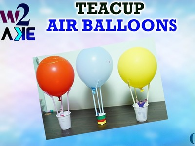 How to make a tea Cup hot Air Balloon with waste Materials || DIY Crafts