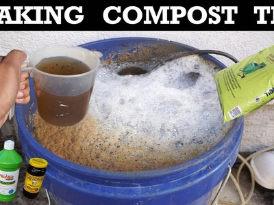 How To Make Compost Tea - Organic Fertilizer For Your Plants