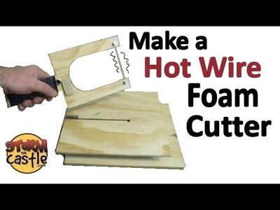 Make a Hot Wire Foam Cutter - Dual Purpose unit