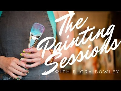 The Painting Sessions with Flora Bowley Promo