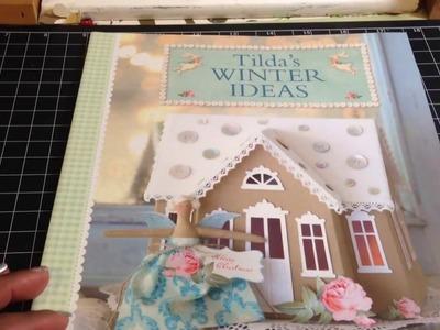 Tilda's Winter Ideas flip thru and ??? regarding the doll s