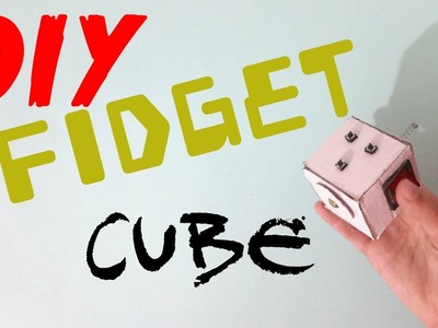 "DIY Easy FIDGET CUBE With Cardboard !! ""NEW VERSION"""