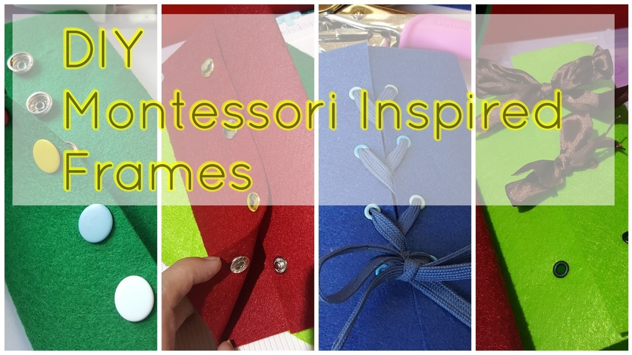 DIY Montessori inspired frames
