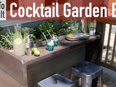 How to Build a Cocktail Garden Bar