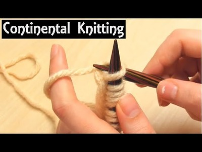 Learn Continental Knitting | Beginner's Tutorial for Knit & Purl Stitches | Slow Demo Lesson