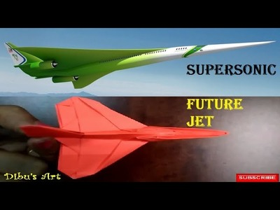 NASA is developing some new models of supersonic jet. How to make paper model of future jet?