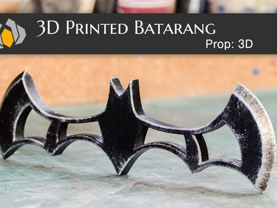 Prop: 3D - Season 1, Episode 1: Batarang