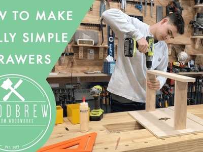 Simple Easy To Make Drawers | Woodbrew