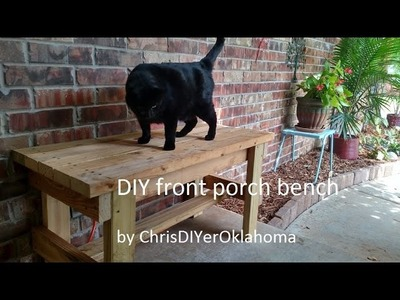 DIY front porch outdoor bench: cost, about $10, two hours of work