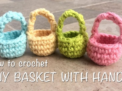 How To Crochet Tiny Basket With Handle