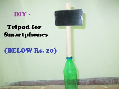How to make a tripod at home | DIY-Tripod for smartphones | Below Rs. 20