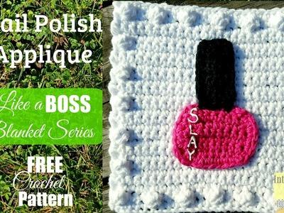 Like a BOSS Blanket Series Crochet Nail Polish Square #20