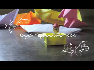 Simple Origami For Kids (Part - 2) CAP