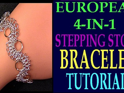 STEP-BY-STEP EUROPEAN 4-IN-1 STEPPING STONES BRACELET TUTORIAL