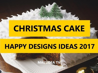 45+ Best A Happy Christmas Cake Designs Ideas 2017