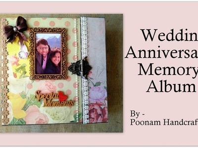Anniversary Memory Album| Scrapbook |First Wedding Anniversary Gift idea