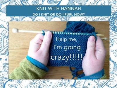 Do I knit or do I purl now?