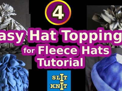 How to Make 4 Easy Tops for Fleece Hats