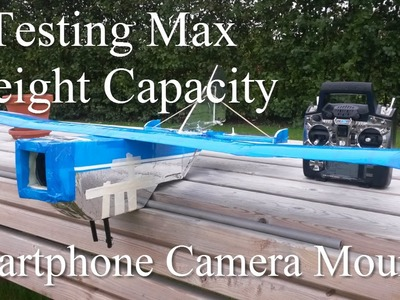 Rc Plane With Camera Test Max Weight Capacity for FPV Flying