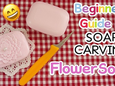 Beginner's Guide to SOAP CARVING| How to Carve A Simple flower | Basic | Real Sound |DIY|