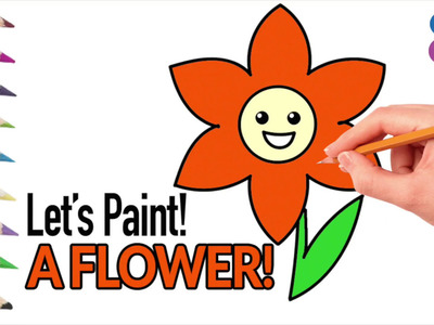 How To Draw A Flower | Learning For Children With Colored Markers