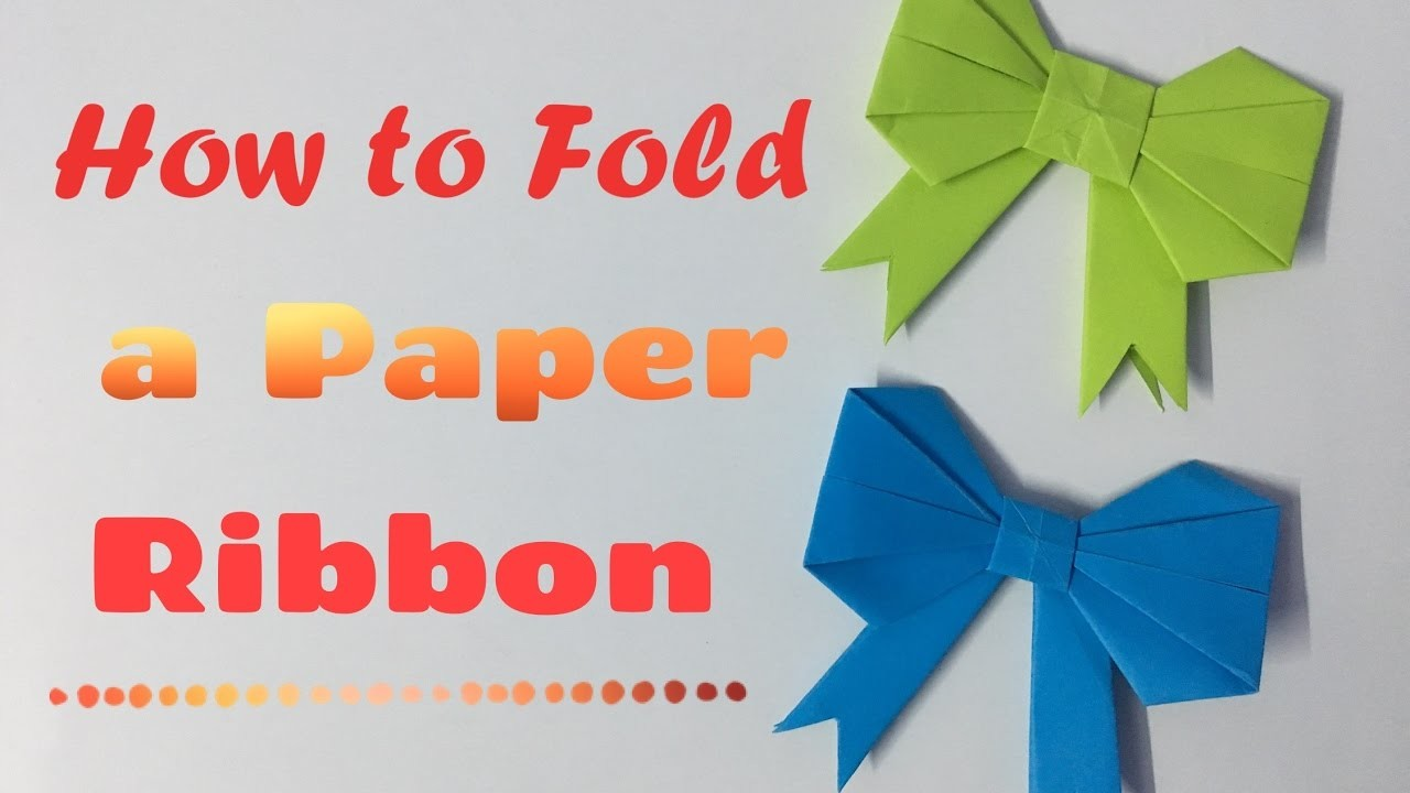 Fold, How to fold a paper Bow.Ribbon, How to make a Paper ...
