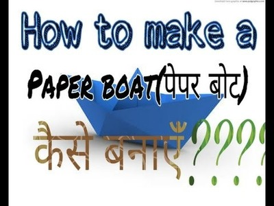 How to make a PAPER BOAT IN HINDI (easy method) for beginnerss.