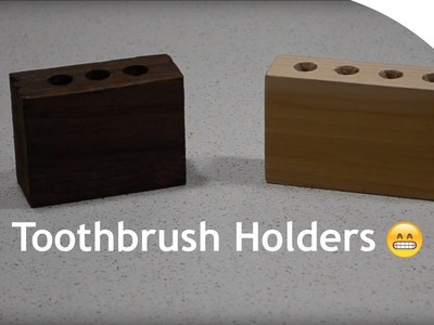 How to Make a Toothbrush Holder
