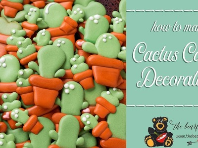 How to Make Cactus Candy Decorations | The Bearfoot Baker