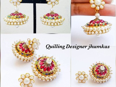 How To Make Designer Jhumkas with Quilling||Kemp Style Jhumka Making